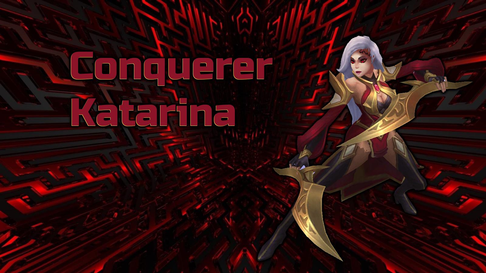 Conquerer Katarina
