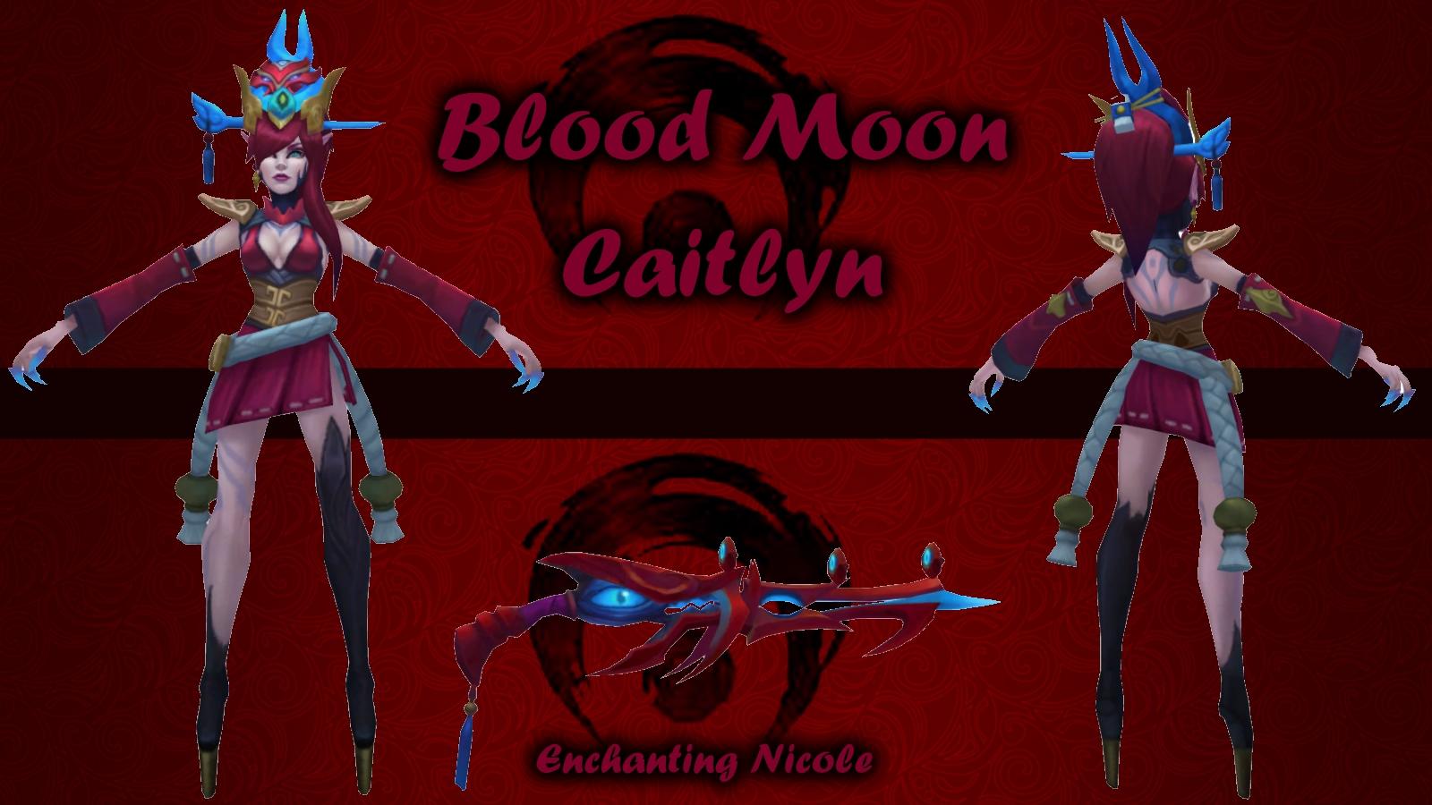 Blood Moon Caitlyn