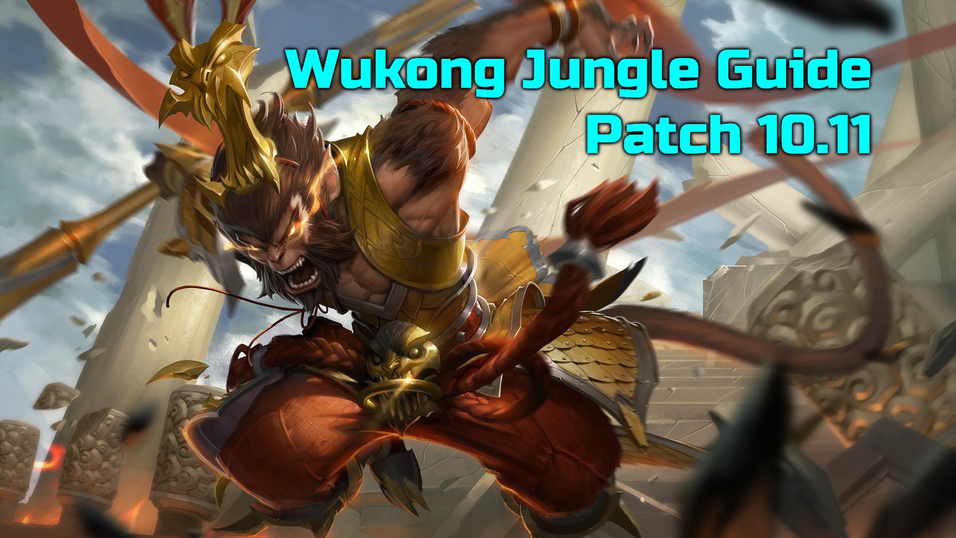 Wukong Jungle Season 10 Guide