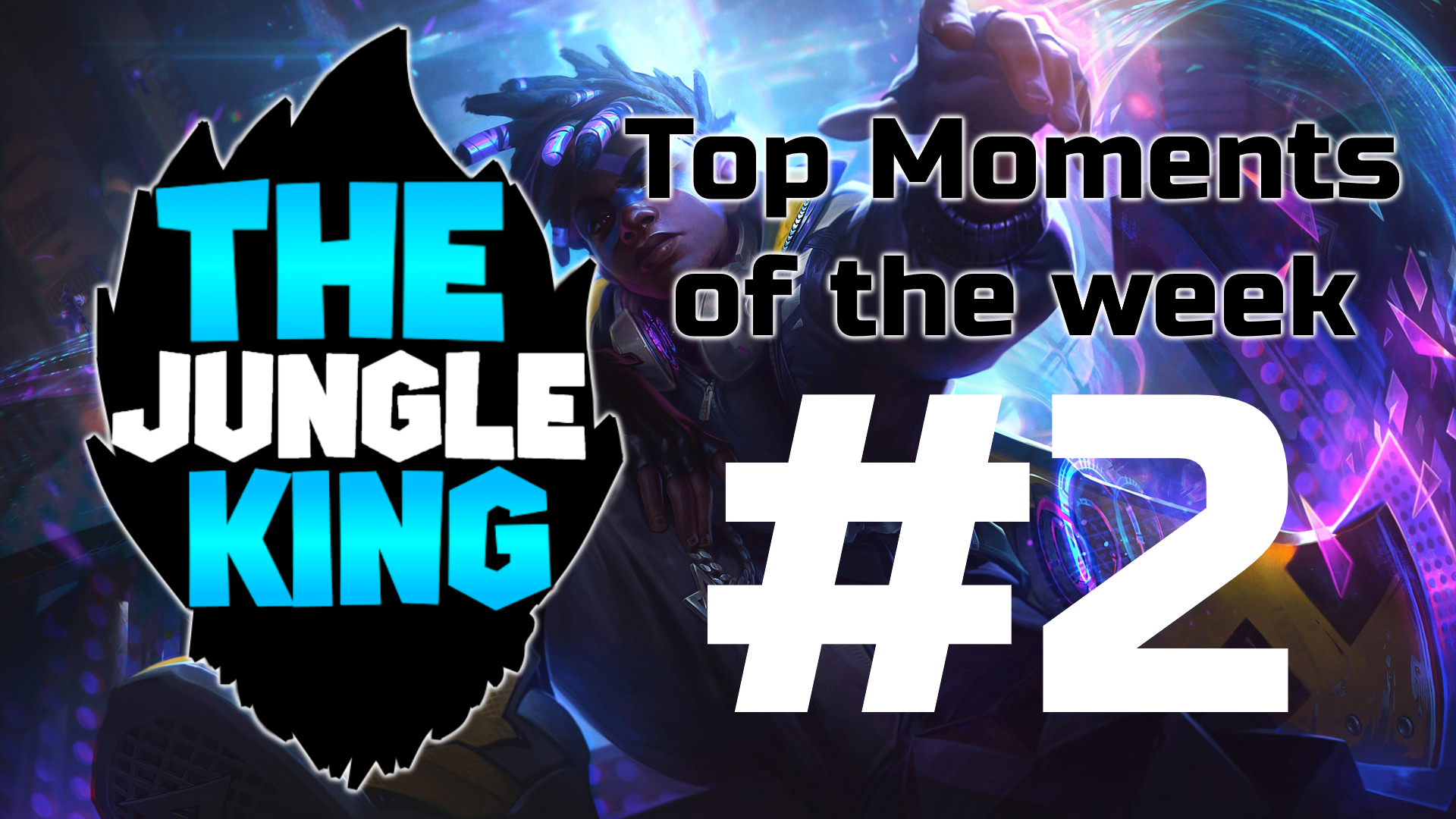LoL Top moments & Highlights of the week #2 (By PentaKing)
