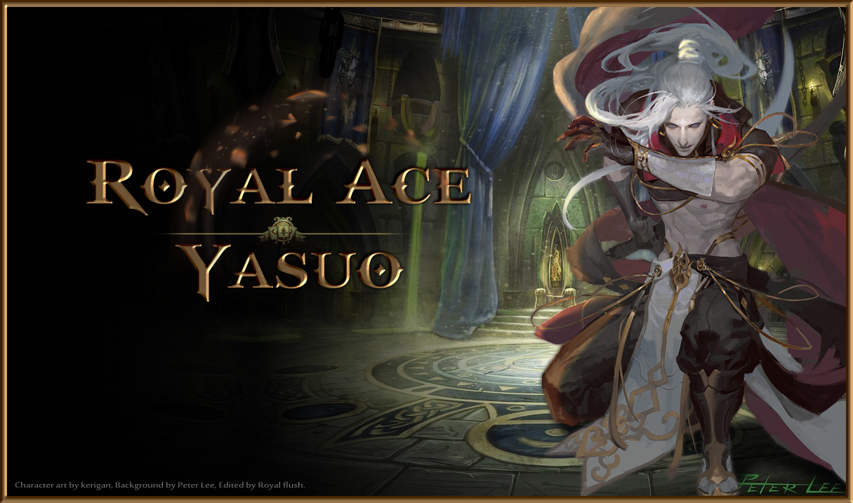 Royal Ace Yasuo