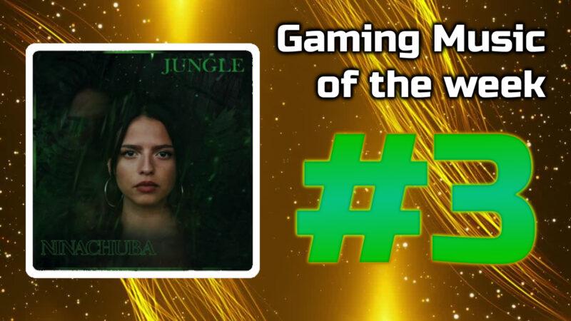 Gaming Music of the week #3