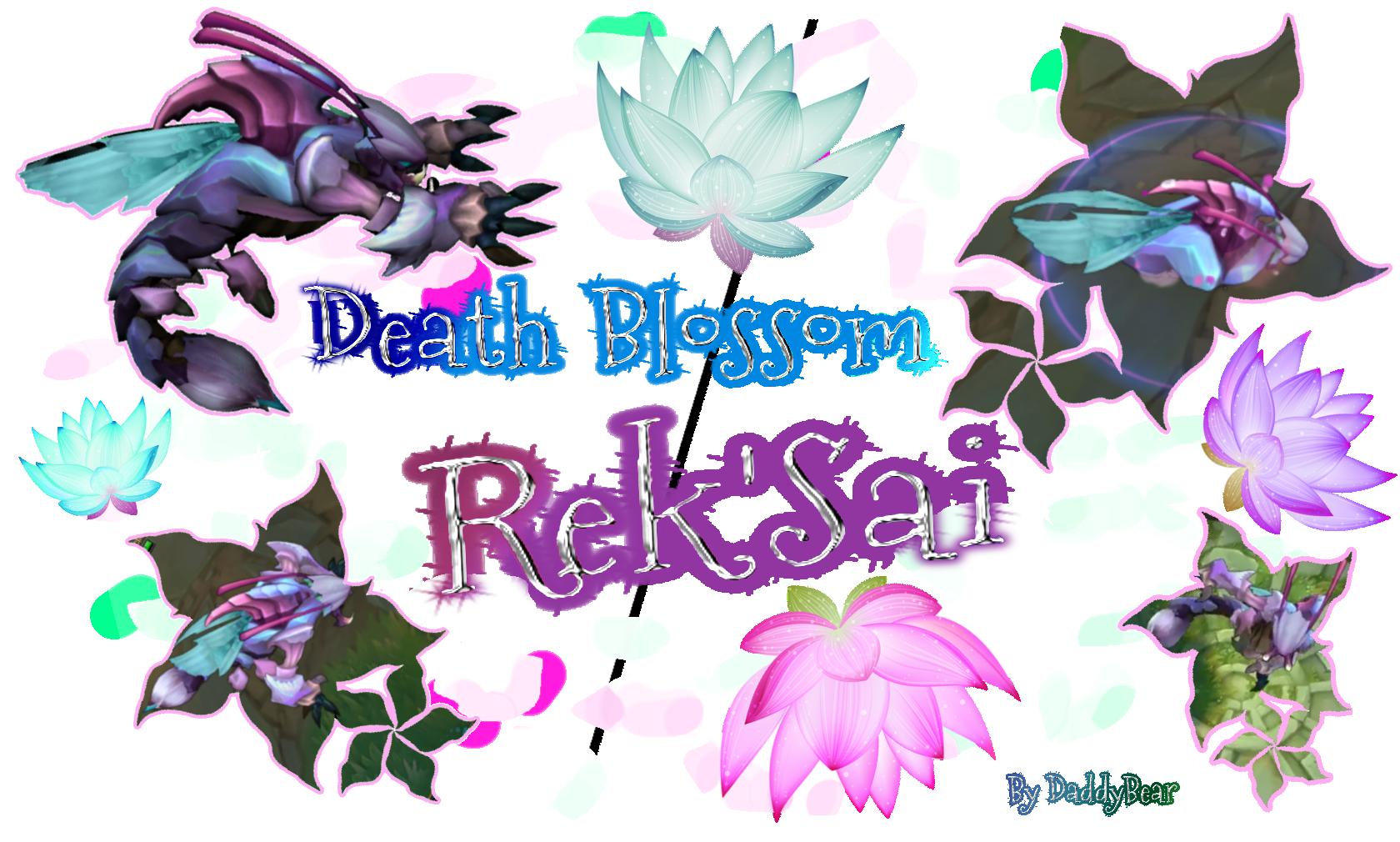 Death Blossom Rek'Sai